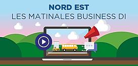 Région Nord-Est - Les Matinales Business DI reviennent !