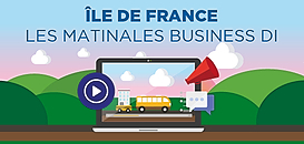 Région Ile-de-France - Les Matinales Business DI reviennent !