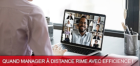 Quand manager à distance rime avec efficience !