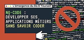 L'émergence du Do It Yourself, développer ses applications métiers sans savoir coder