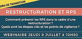 Restructuration et Risques Psychosociaux : Comment prévenir les RPS ? Quels sont les étapes clés ?