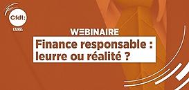 Finance responsable : leurre ou réalité ? · Webinaire CFDT Cadres