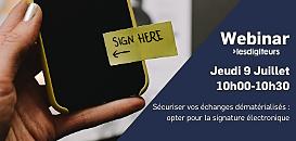Sécurisez vos échanges dématérialisés : optez pour la signature électronique