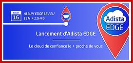 Annonce Adista Edge : le Cloud de Confiance le plus proche de votre entreprise