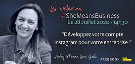 Les webinars #SheMeansBusiness - Comment développer Instagram pour votre entreprise