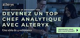 Devenez un Top Chef Analytique avec Alteryx: Les clés pour maitriser les bases de l'analytique