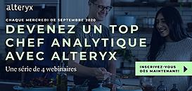 Devenez un Top Chef Analytique avec Alteryx: La cuisine est un art, l'analytique aussi