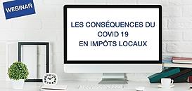 Fiscalité locale : les conséquences du Covid 19 en impôts locaux
