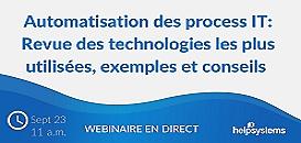 Automatisation des process IT: Revue des technologies les plus utilisées, exemples et conseils
