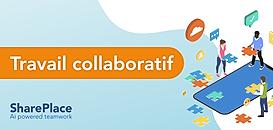 Travail collaboratif : vers une nouvelle ère pour les entreprises
