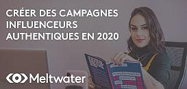 Comment créer des campagnes influenceurs engageantes en 2020 ?