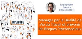 Manager par la Qualité de Vie au Travail et prévenir les Risques Psychosociaux