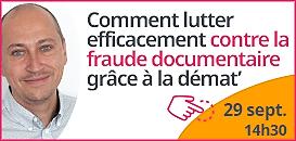 Comment lutter efficacement contre la fraude documentaire grâce à la démat