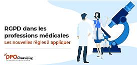RGPD dans les professions médicales : les nouvelles règles à appliquer