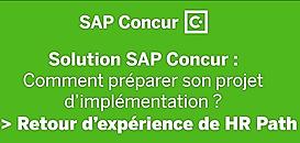 Solution SAP Concur - Comment mener son projet d'implémentation de manière efficace et efficiente ?