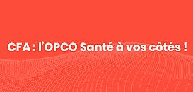 CFA : l'OPCO Santé à vos côtés