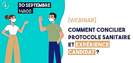 Comment concilier protocole sanitaire et Expérience Candidat ?