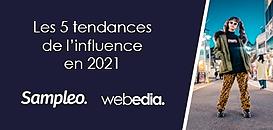 Quelles seront les 5 tendances de l'influence en 2021 ?