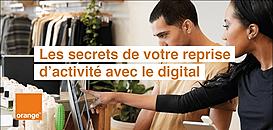 Les secrets de votre reprise d'activité avec le digital
