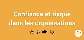 Café thématique : confiance et risque dans les organisations