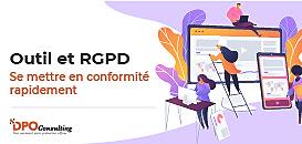 Outil et RGPD : se mettre en conformité rapidement