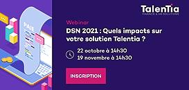 DSN 2021 : Quels impacts sur votre solution Talentia ?