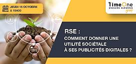 RSE : Comment donner une utilité sociétale à ses publicités digitales ?