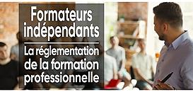 Formateurs indépendants : les enjeux de la réglementation de la formation professionnelle