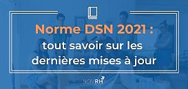 Norme DSN 2021 : tout savoir sur les dernières mises à jour au 1er octobre