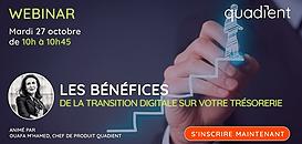 Les bénéfices de la transition digitale sur votre trésorerie !