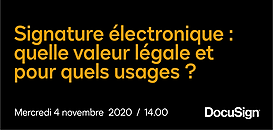 Signature électronique :  quelle valeur légale et  pour quels usages ?