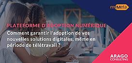 Comment garantir l'adoption de vos nouvelles solutions digitales, même en télétravail ?
