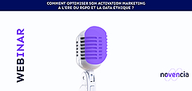 Comment optimiser son activation marketing à l'ère du RGPD  ?