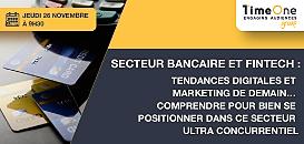 Secteur bancaire et fintech : comprendre pour bien se positionner dans ce secteur ultra concurrentiel
