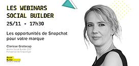 Les webinars Social Builder - Les opportunités de Snapchat pour votre marque