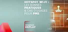 Hotspot Wifi : les bonnes pratiques & cas d'usages pour PME