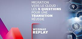Migration vers le cloud : 5 questions pour une transition réussie