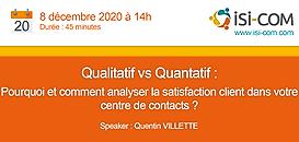 Qualitatif vs quantitatif : pourquoi et comment analyser la satisfaction client dans votre centre de contacts ?