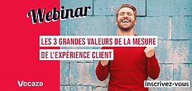 Les 3 grandes valeurs de la mesure de l'expérience client