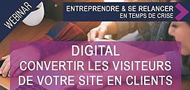 Digital : comment convertir les visiteurs de votre site en clients ?