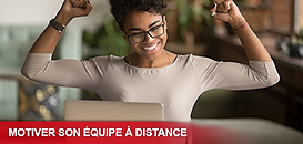 Comment motiver son équipe à distance ?