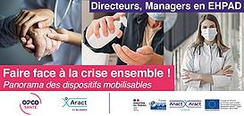 Directeurs/Managers en EHPAD : Panorama des dispositifs mobilisables pour faire face à la crise !