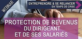 La protection de revenus du dirigeant et de ses salariés, quels arbitrages et conséquences avec nos actualités ?