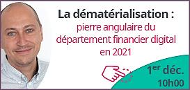 La dématérialisation : pierre angulaire du département financier digital en 2021