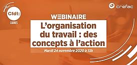 L'organisation du travail : des concepts à l'action · Webinaire CFDT Cadres/Crefac