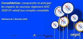 Consolidation : comprendre et anticiper les impacts du nouveau règlement ANC 2020-01 relatif aux comptes consolidés