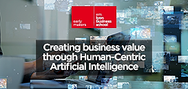 Creating business value through Human-Centric Artificial Intelligence