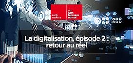 La digitalisation, épisode 2 : retour au réel