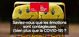 Saviez-vous que les émotions sont contagieuses (bien plus que la COVID-19) ?