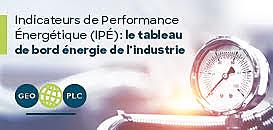 Optimisez vos consommations énergétiques grâce aux Indicateurs de Performance Énergétique (IPÉ)